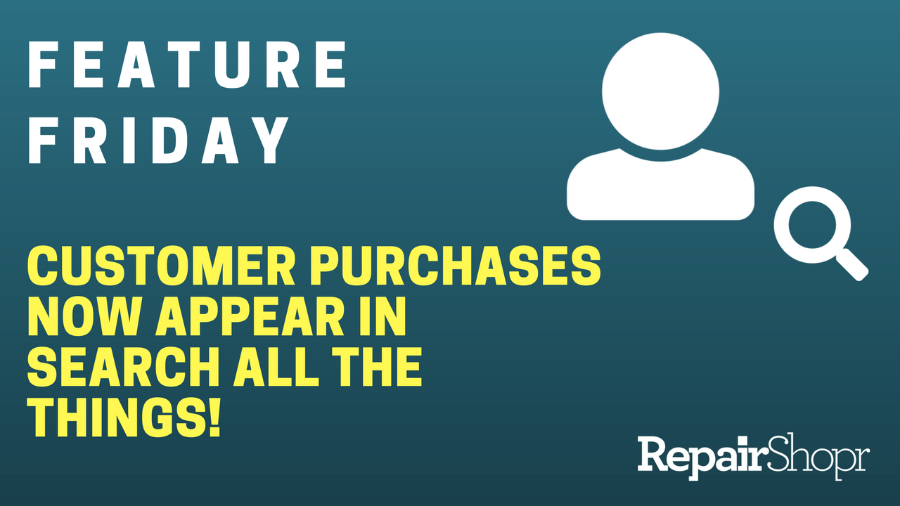 Feature Friday – Customer Purchases Now Appear in Search all the Things!