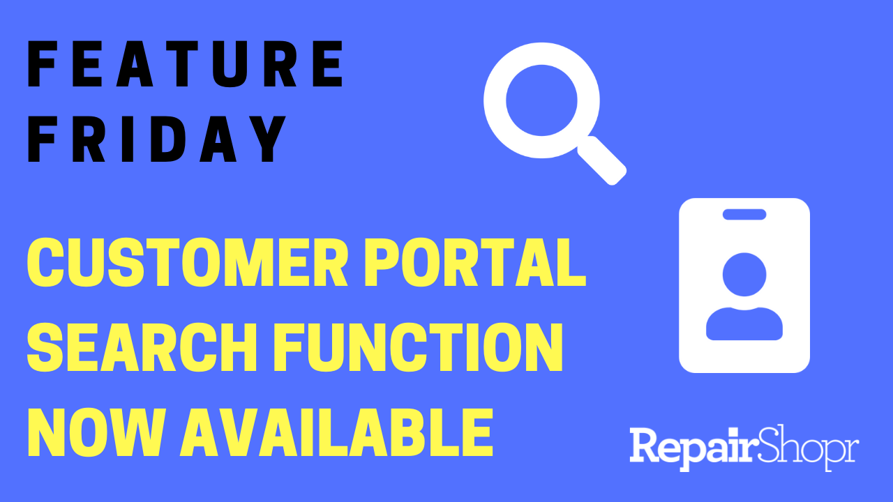 Feature Friday – Customer Portal Search Functions Added
