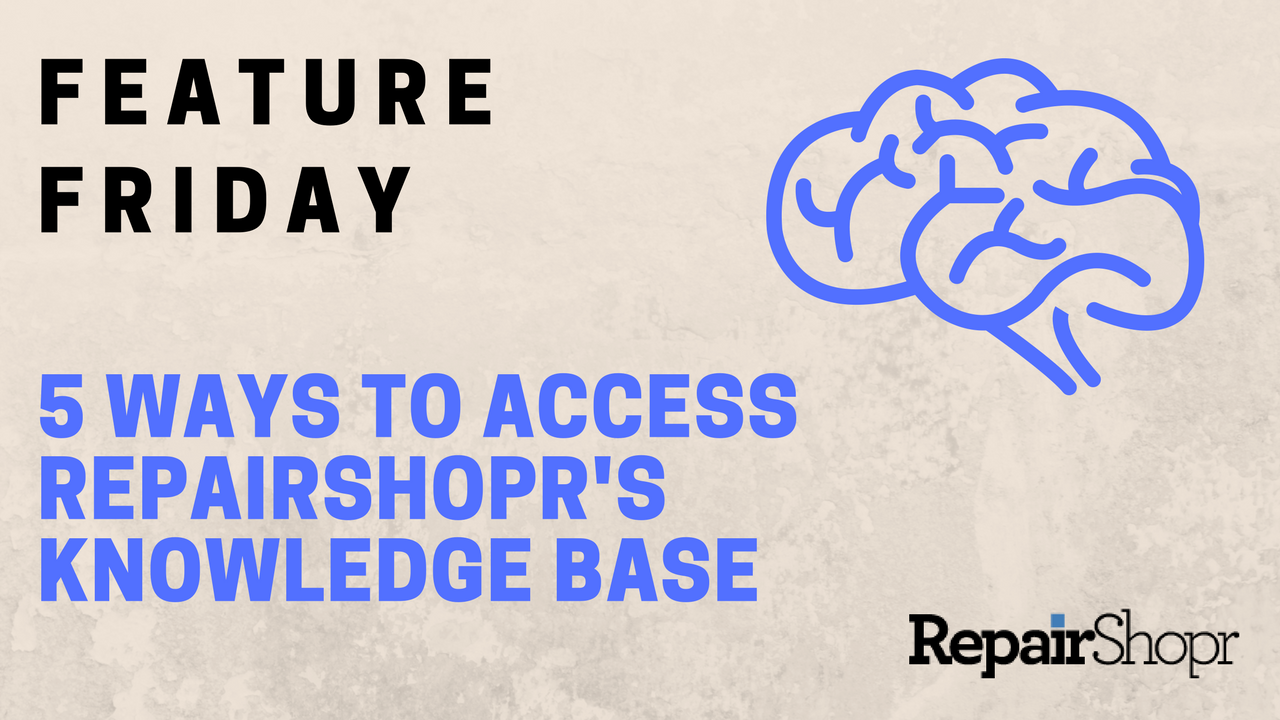 Feature Friday – 5 Ways to Access RepairShopr's Knowledge Base
