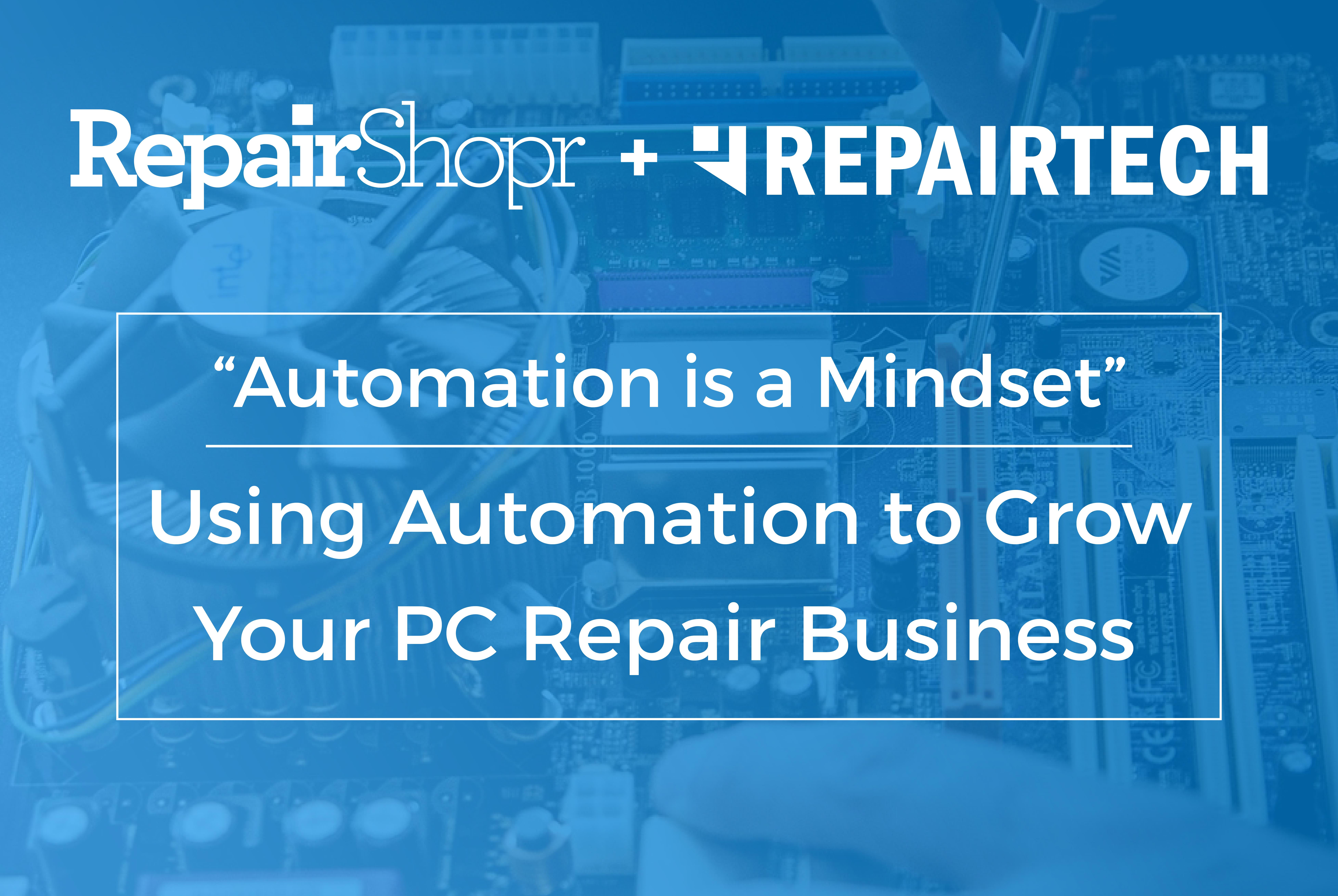"""""""Automation is a mindset."""" 