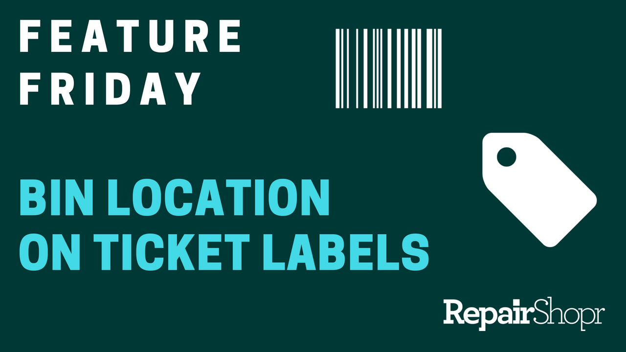 Feature Friday – Nifty Feature Highlight: Bin Location on Ticket Labels