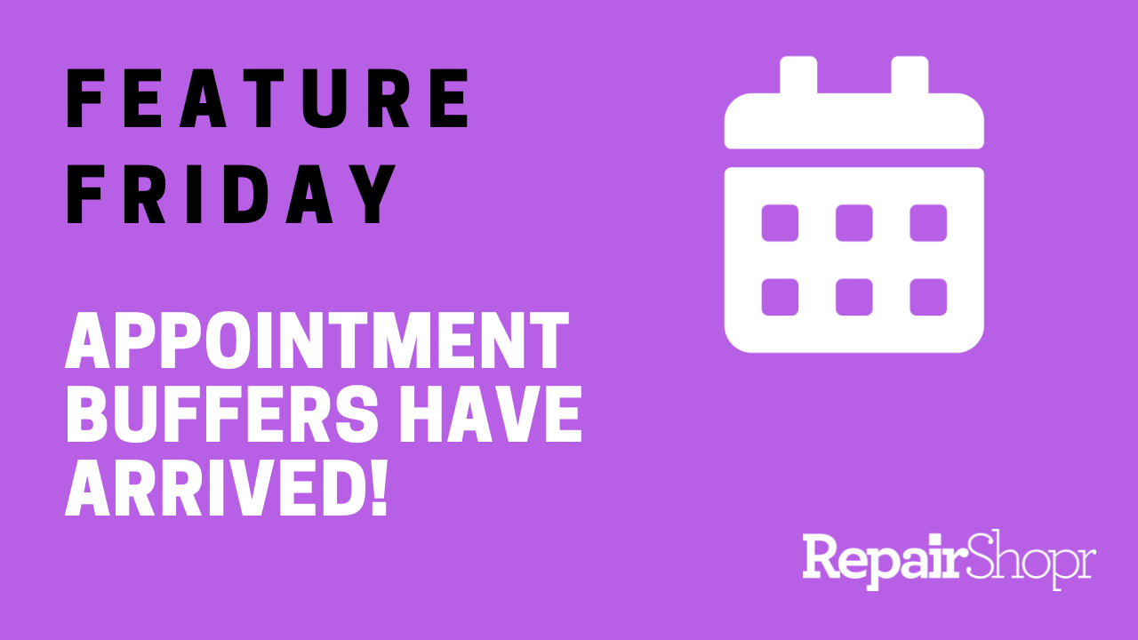Feature Friday – We've Added Buffers to Appointments
