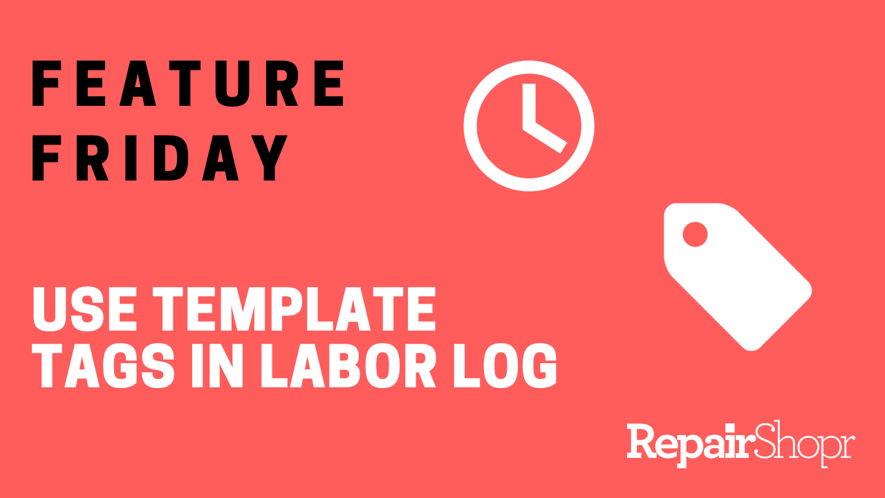 Feature Friday – Use Template Tags in Labor Log Charges!