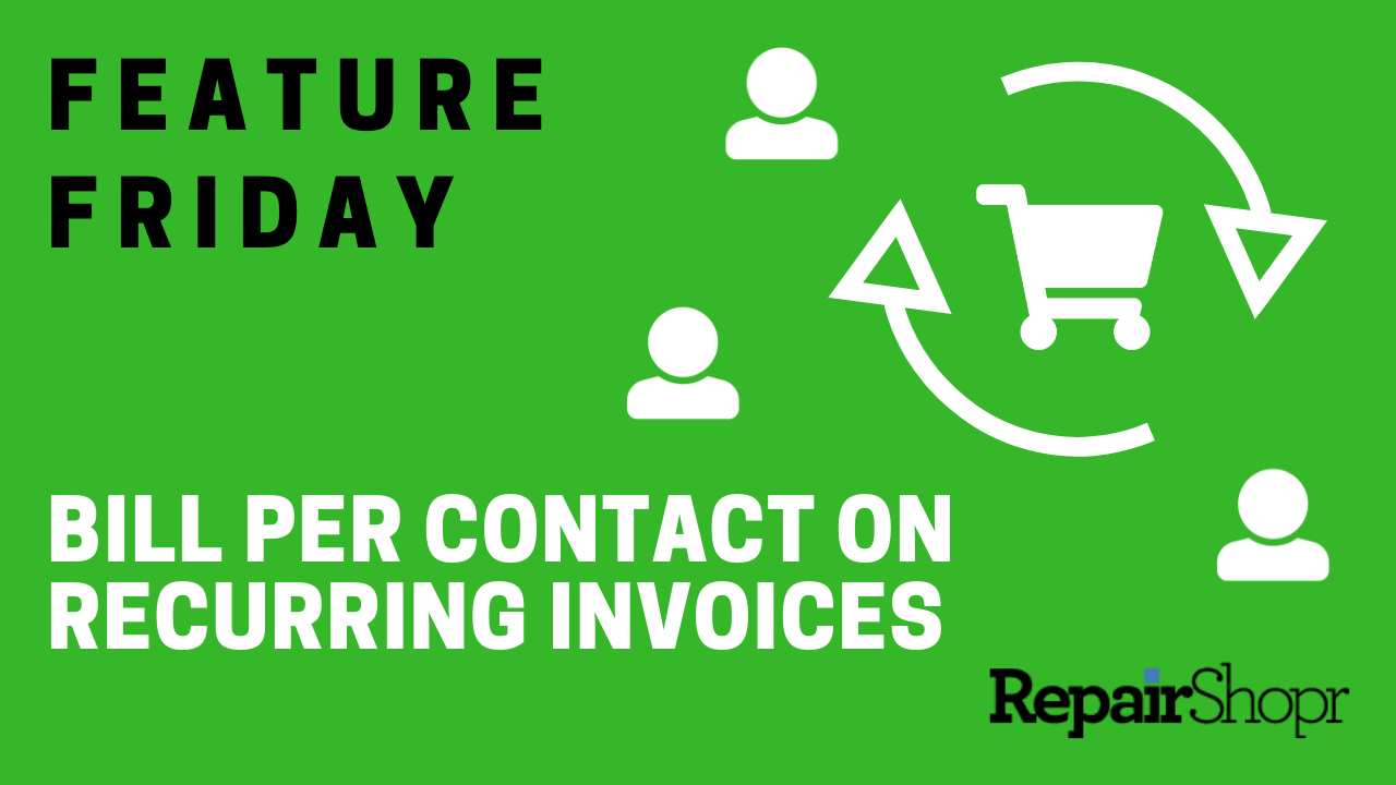 Feature Friday – Bill Customers via Number of Contacts