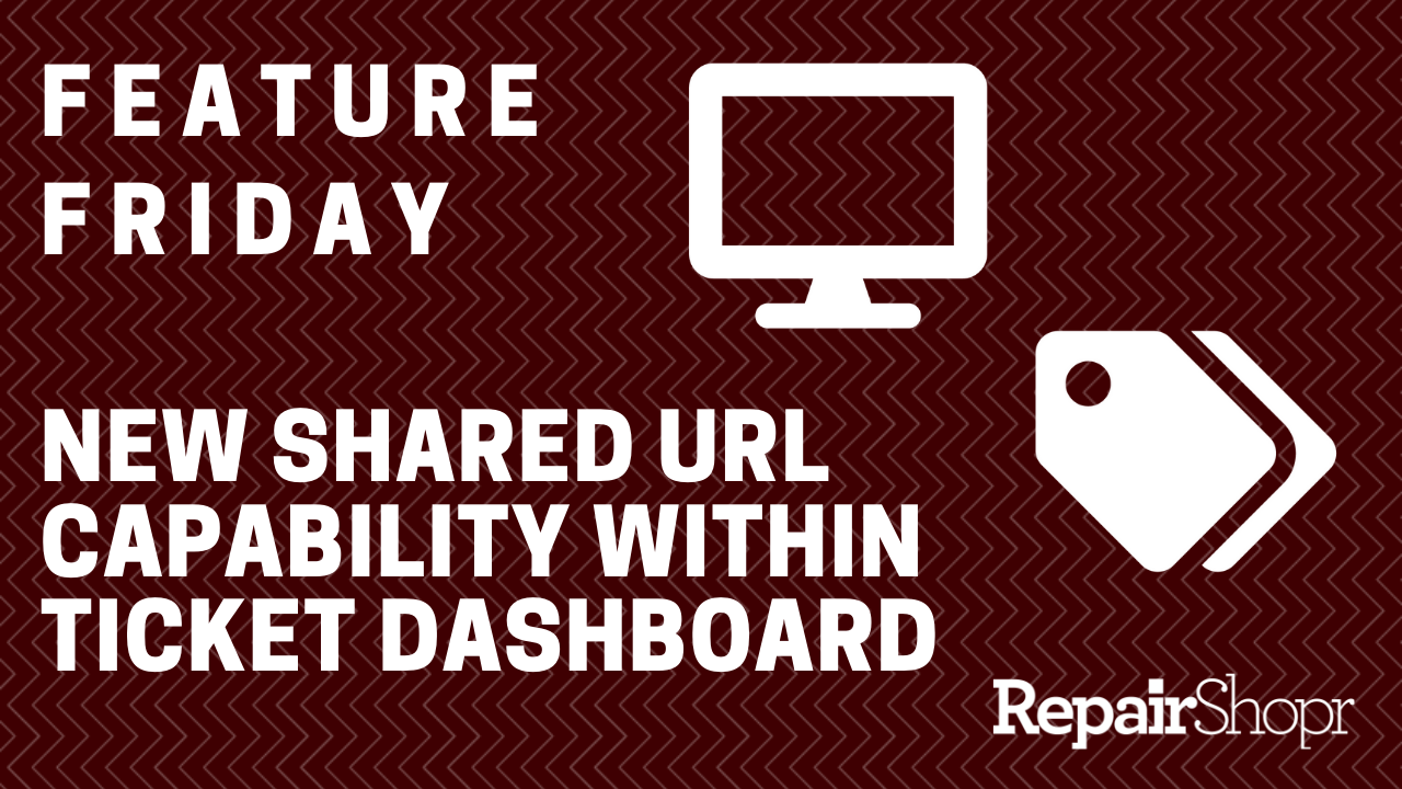 Feature Friday – New Ticket Dashboard URL Generator