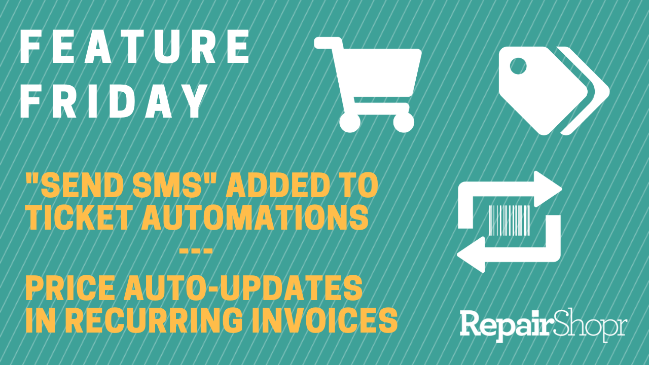 Ticket Automations Can Send SMS & Prices Auto-Update in Recurring Invoices