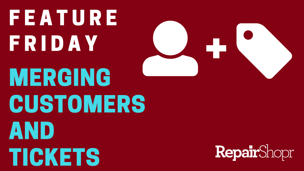 Feature Friday – Merging Customers & Tickets