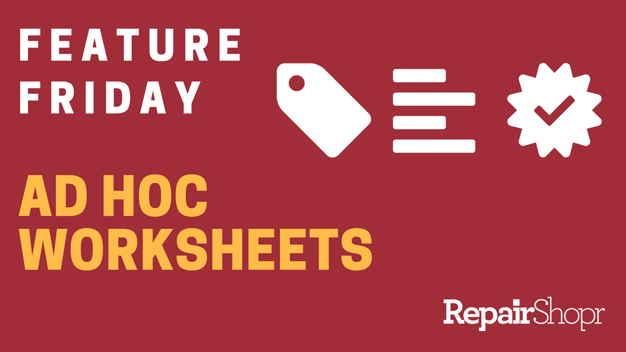 Feature Friday – Ad Hoc Worksheets