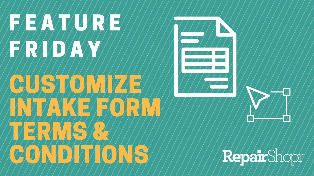 Feature Friday – Customize Intake Form Terms & Conditions based on Ticket Type