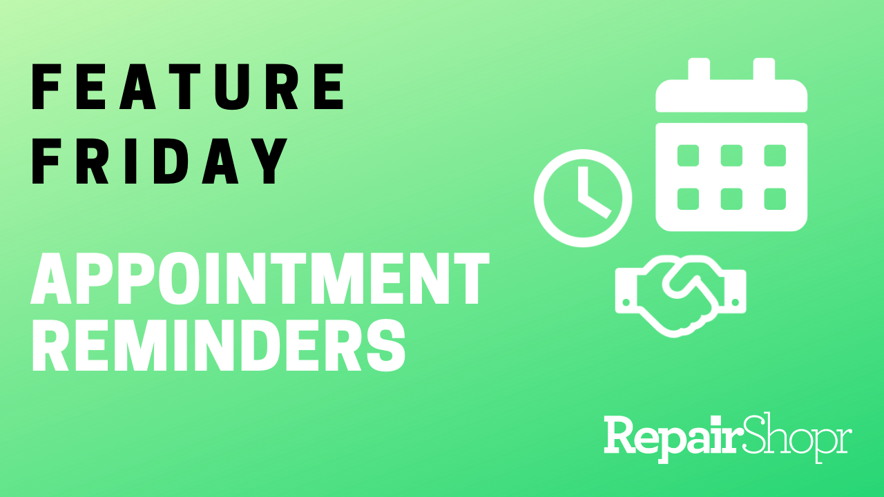 Feature Friday – You Can Now Set Appointment Reminders for Your Customers