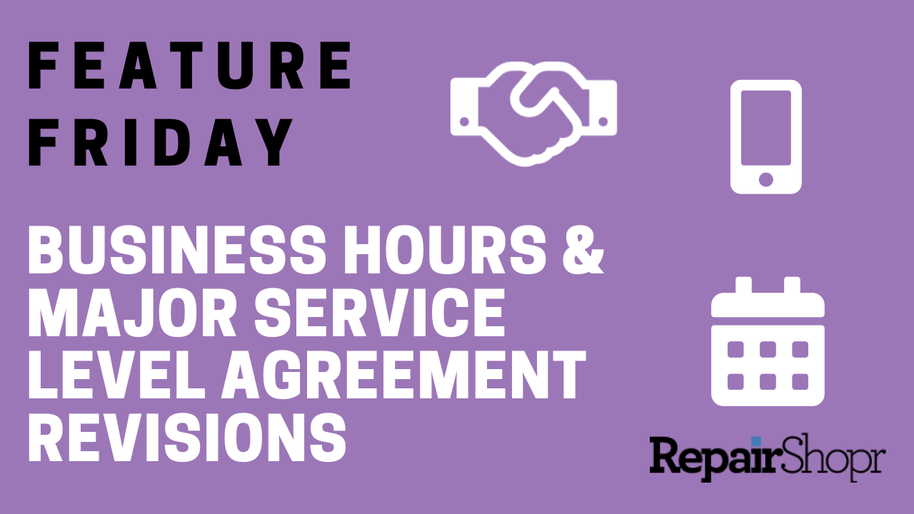 Feature Friday – Business Hours & Major Service Level Agreement Revisions