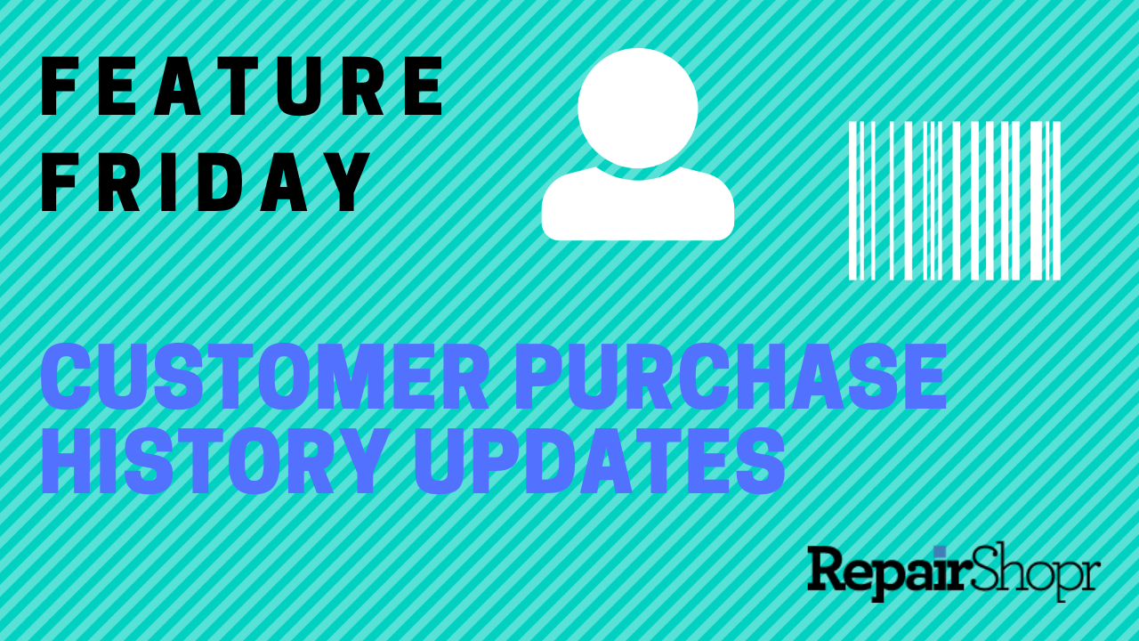Feature Friday – Customer Purchase History