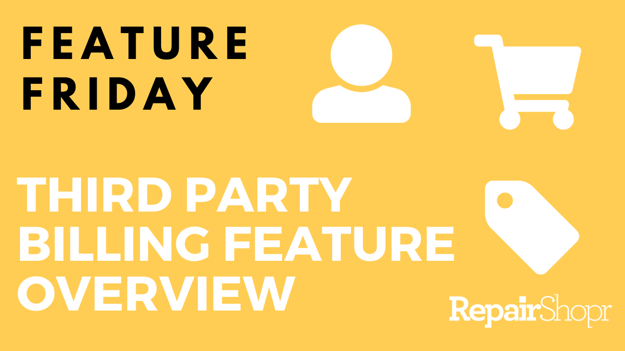 Feature Friday – Third Party Billing Feature Overview
