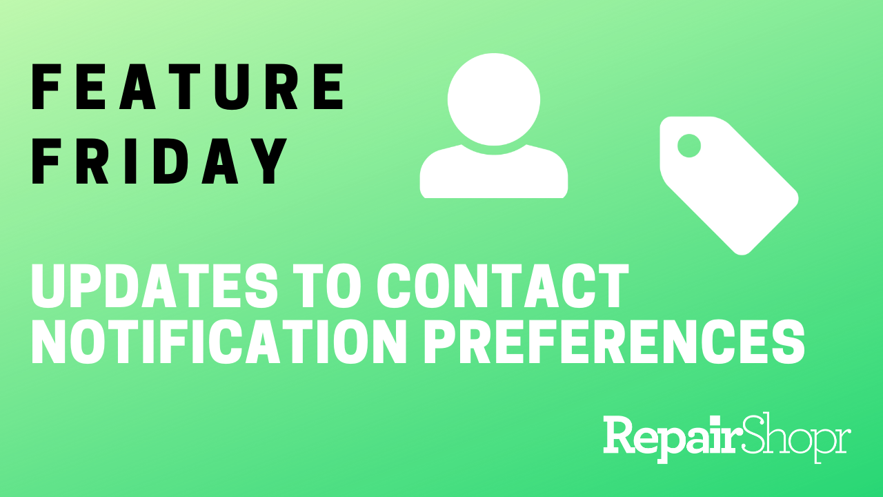 Feature Friday – Contact Notification Preferences Updates