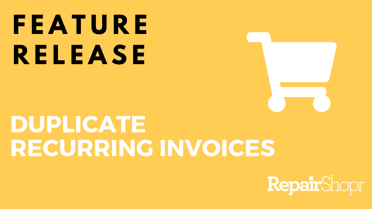 Feature Release – You Can Now Duplicate Recurring Invoices!
