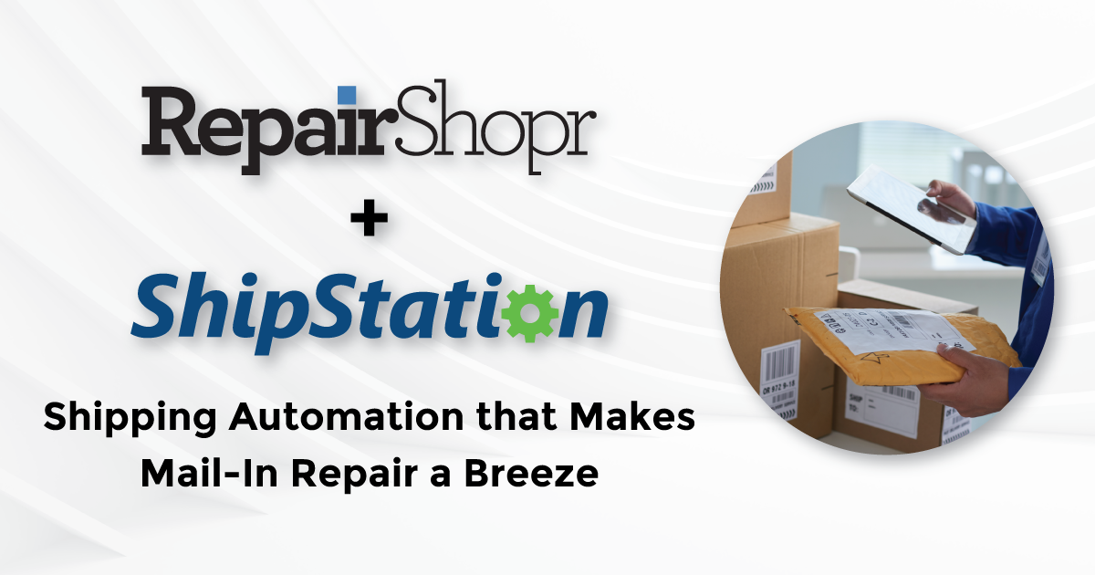 Feature Release – ShipStation Integration Updates Make Mail-In Repair a Breeze